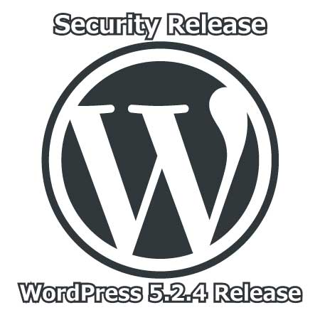 WordPress 5.2.4 Security Release